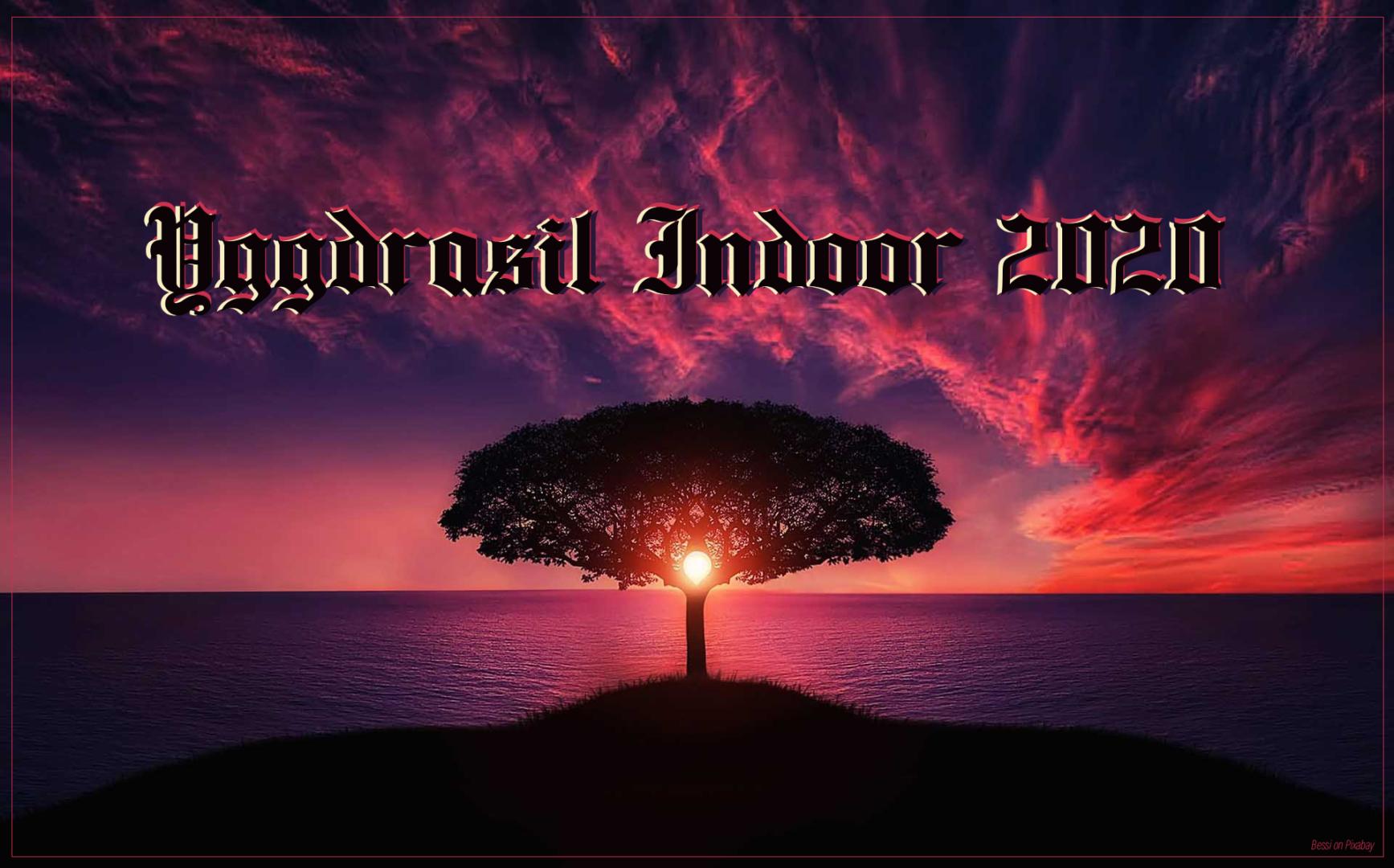 Yggdrasil Indoor 2020